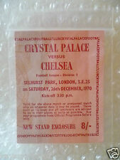 1970 Ticket Crystal Palace v Chelsea- 26th Dec 1970 (Boxing Day played Match)
