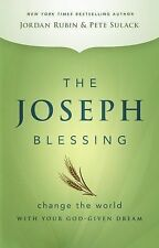 The Joseph Blessing: Change the World with Your God-Given Dream, Sulack, Pete, R