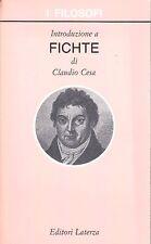 INTRODUZIONE A FICHTE CLAUDIO CESA 1994 LATERZA (VA342)