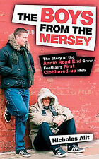 Boys from the Mersey - Story of the Annie Road End Crew - Liverpool FC Hooligans