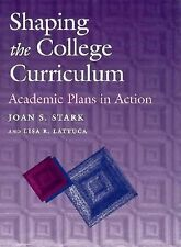 Shaping the College Curriculum: Academic Plans in Action