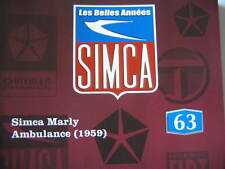 FASCICULE BOOKLET SIMCA  N°63 MARLY AMBULANCE 1959 / LOGEMENTS DES OUVRIERS