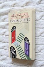 Espresso Tales: The Latest from 44 Scotland Street by Alexander McCall Smith...