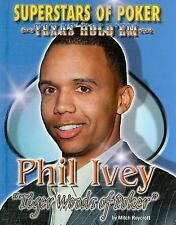 "Phil ""Tiger Woods of Poker"" Ivey (Superstars of Poker; Texas Hold'em)"