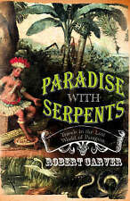 Paradise With Serpents  BOOK NEW