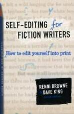 Self-Editing for Fiction Writers, Second Edition: How to Edit Yourself Into Prin
