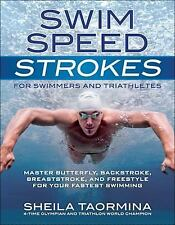 Swim Speed Strokes for Swimmers and Triathletes : Master Butterfly,...