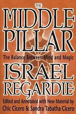 Middle Pillar: The Balance Between Mind & Magic: formerly The Middle Pillar, Isr