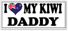 I LOVE MY KIWI DADDY - Dad / Father / New Zealand Vinyl Sticker 25cm x 10cm