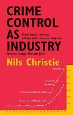 Crime Control as Industry: Towards Gulags Western Style, Nils Christie, Good Boo