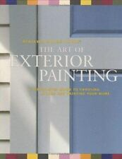 Benjamin Moore's Paints The Art of Exterior Painting: A Step-by-Step Guide to Ch