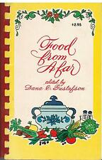 *TAMPA FL 1973 *FOOD FROM AFAR *ETHNIC RECIPES COOK BOOK by DANA C GUSTAFSON