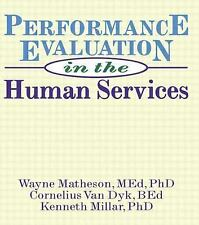 Performance Evaluation in the Human Services (Haworth Social Administration) (Ha