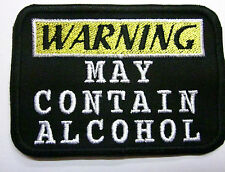 Warning: May Contain Alcohol Funny Drinking Iron or Sew on  Iron or Sew On Patch