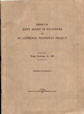 REPORT OF JOINT BOARD OF ENGINEERS ON ST. LAWRENCE WATERWAY PROJECT 1927 MAPS