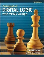 Fudamentals of Digital Logic with VHDL Design, 3rd Ed, 2009 International Ed.