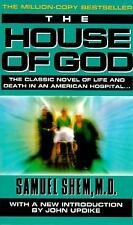 The House of God: The Classic Novel of Life and Death in an American Hospital b
