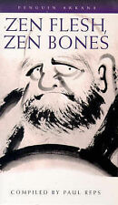 Zen Flesh, Zen Bones: A Collection of Zen and Pre-Zen Writings Paperback Book