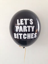 Let's Party Bitches | Bachelorette Balloons | 11 Inch Balloons | Pack of 6