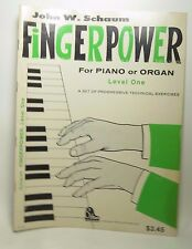 Fingerpower for Piano and Organ, Level One by John W. Schaum (1963, Pbk)
