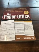The Paper Office, Fourth Edition : Forms, Guidelines, and Resources to Make Your