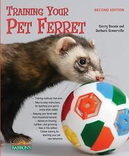 Training Your Pet: Training Your Pet Ferret by Patricia Bartlett, Gerry...