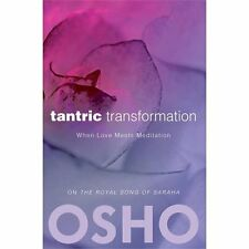 Tantric Transformation : When Love Meets Meditation (2012, Paperback)