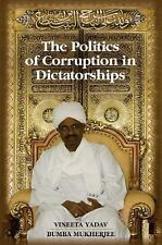 The Politics of Corruption in Dictatorships by Vineeta Yadav and Bumba...