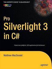 Pro Silverlight 3 in C# by Matthew MacDonald (Paperback, 2009)