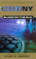 Blood on the Sun by Stuart M. Kaminsky CSI:NY BRAND NEW BOOK (Paperback, 2006)