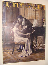 Good-Bye My Love Good-Bye 1911 by Geo Graff, Ernest Ball  large format  piano