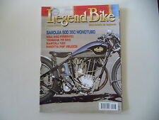 LEGEND BIKE 12/2004 SAROLEA 500/YAMAHA YZ 360/BSA FIREBIRD/BARTALI 125/PIROTTA