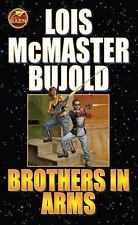 Brothers in Arms by Lois Mcmaster Bujold (2008, Paperback)