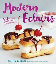 Modern Eclairs  And Other Sweet and Savory Puffs by Jenny McCoy (2016 Hardcover)