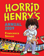 "Horrid Henry's Annual 2009, Francesca Simon, ""AS NEW"" Book"