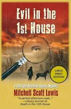 Evil in the First House 3 by Mitchell Scott Lewis (2014, Paperback)