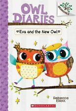 Owl Diaries: Eva and the New Owl 4 by Rebecca Elliott (2016, P (FREE 2DAY SHIP)