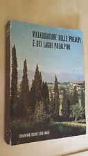 VILLEGGIATURE DELLE PREALPI E DEI LAGHI PREALPINI Touring Club Italiano TCI 1954