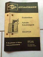Strautmann Siloentnahmegerät  Silofox  Ersatzteilliste Betriebsanleitung
