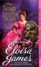 Fairy Tales: When Beauty Tamed the Beast 2 by Eloisa James (2011, Paperback)