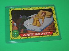 1989 TEENAGE MUTANT NINJA TURTLES MINT TRADING CARD # 7 A SPECIAL WAKE UP CALL!
