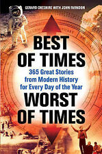 Best of Times, Worst of Times: 365 Great Stories from Modern History for Every D