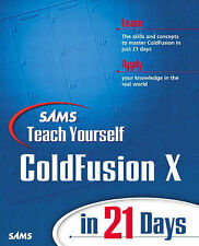 Mohnike, Charles Sams Teach Yourself Macromedia ColdFusion X in 21 Days Very Goo