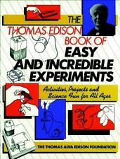 Wiley Science Editions: The Thomas Edison Book of Easy and Incredible Experimen…