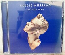 Robbie Williams - Take the Crown (CD, 2012)