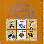 The Usborne Very First Dictionary in Spanish Very First Dictionaries) Spanish