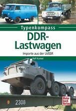 Kunkel  Typenkompass: DDR-Lastwagen  Importe aus der UdSSR