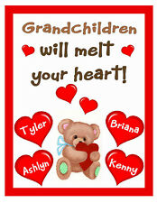 PERSONALIZED GRANDCHILDREN WILL MELT YOUR HEART MAGNET