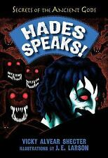 Hades Speaks! by Vicky Alvear Shecter Hardcover Book (English)