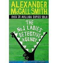 The No. 1 Ladies' Detective Agency by Alexander McCall Smith - New Book